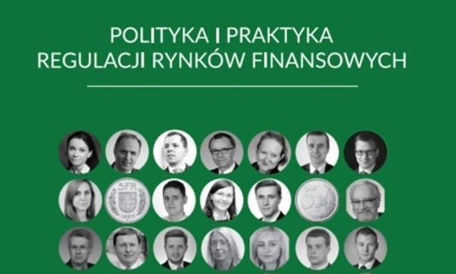 https://law24.pl/wp-content/uploads/2017/06/polityka-praktyka-regulacji-rynków-finsnsowych-01-640x385.jpg