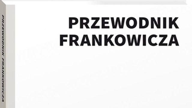 Przewodnik Frankowicza – Książka